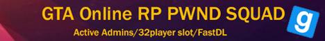 GTA Online RP PWND SQUAD|FastDL|